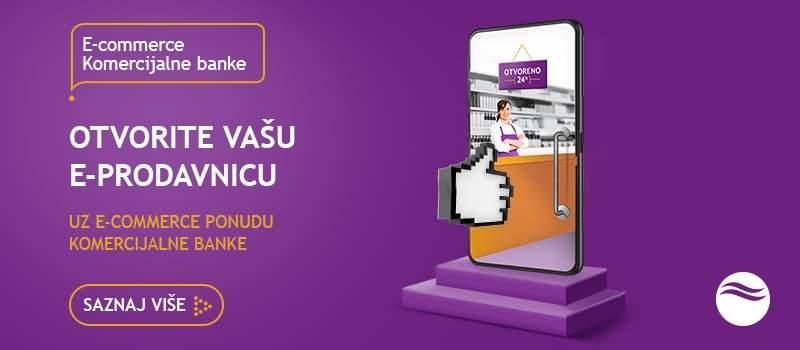 Iskoristite e-commerce ponudu Komercijalne banke!