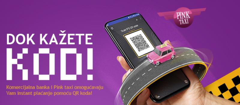 Komercijalna banka i Pink taksi omogućili plaćanje vožnje QR kodom