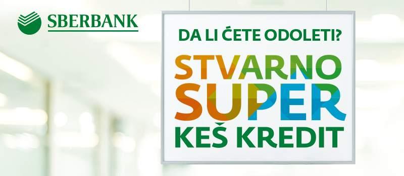 Da li ste spremni za Sberbank stvarno SUPER keš kredit?